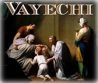 Torah Portion #12 Vayechi (Genesis 47:28-50:26)