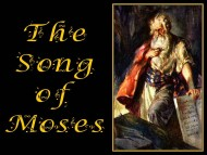 Torah Portion #53 Ha'azinu (Deuteronomy 32:1-52)