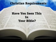 What are the requirements for Christians according to The Bible