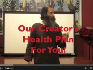 This is Our Creator's Health Plan For You