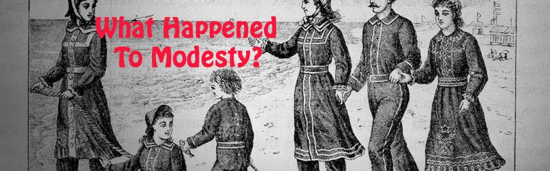 What Happened To Modesty?