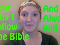 Why I follow the Bible and always will