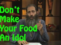 Don't Make Your Food An Idol