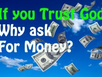 If You Trust God, Why Ask For Money?