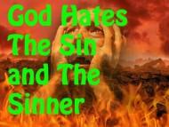 God Hates Sinners!