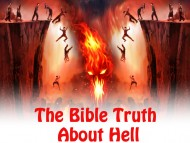 The Bible Truth About Hell