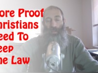 More Proof Christians Need To Keep The Law