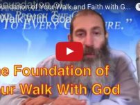 The Foundation of Your Walk and Faith with God