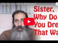 Sister, Why Do You Dress That Way?