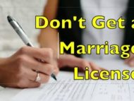 Never Get A Marriage License Here's Why