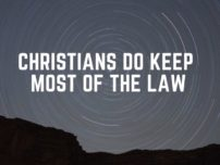 Christians Do Keep Most of The Law