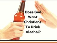 Does God When Christians Drinking Alcohol?