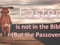 Passover Not Easter