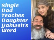 Single Dad Teaches Daughter Yahweh's Word
