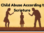 Child Abuse According to Scripture