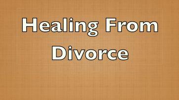 Healing from Divorce