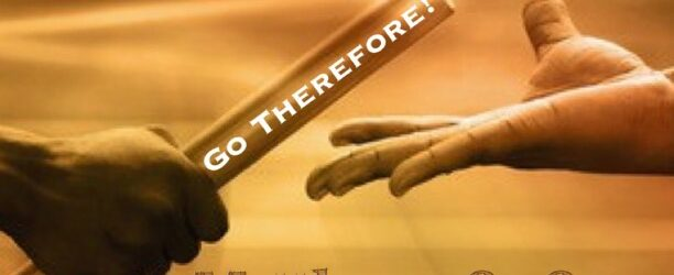 Go Therefore!
