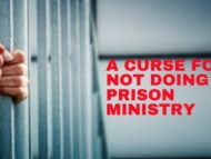 A Curse for Not Doing Prison Ministry