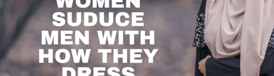 Christian Women Seduce Men with How They Dress